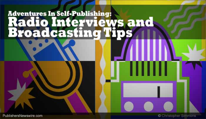 Adventures in Self-Publishing: Radio Interviews
