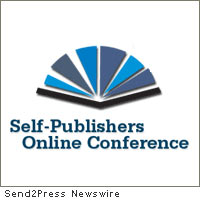 Starts Today: Second Annual Virtual Conference for Book Industry and Self-Publishing – 15 Industry Experts Tell All