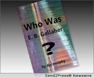 Who Was E. B. Gallaher